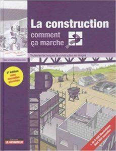 La construction comment ça marche?