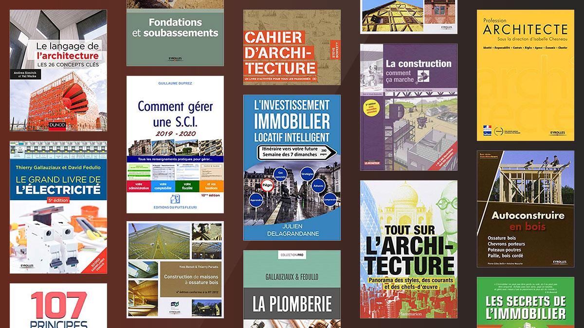 Les 28 Meilleurs Livres Architecture Construction Immobilier Metiers Du Batiment Architecte De Batiments